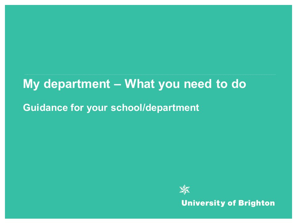 My department – What you need to do