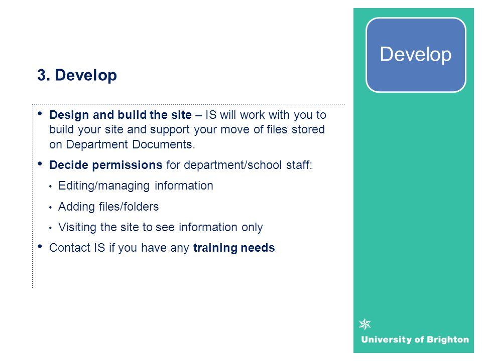 Develop 3. Develop.