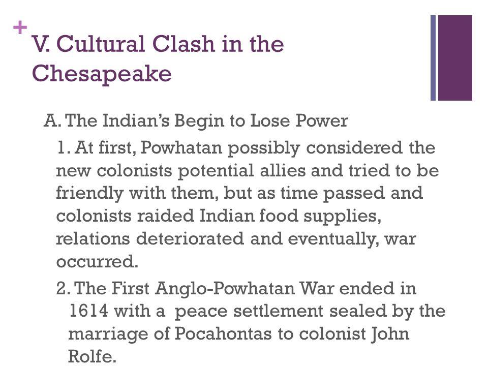 V. Cultural Clash in the Chesapeake