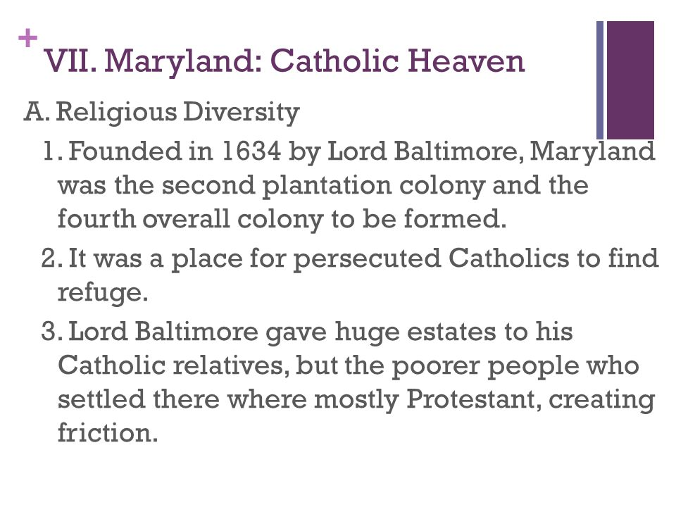 VII. Maryland: Catholic Heaven