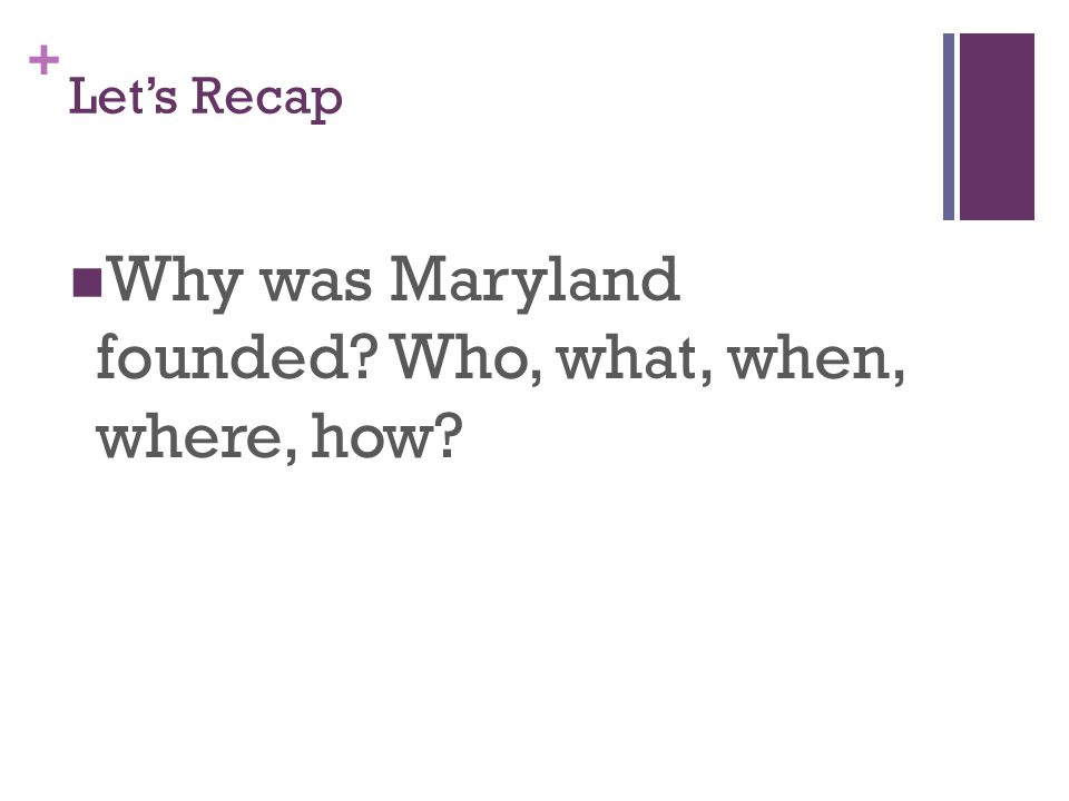 Why was Maryland founded Who, what, when, where, how