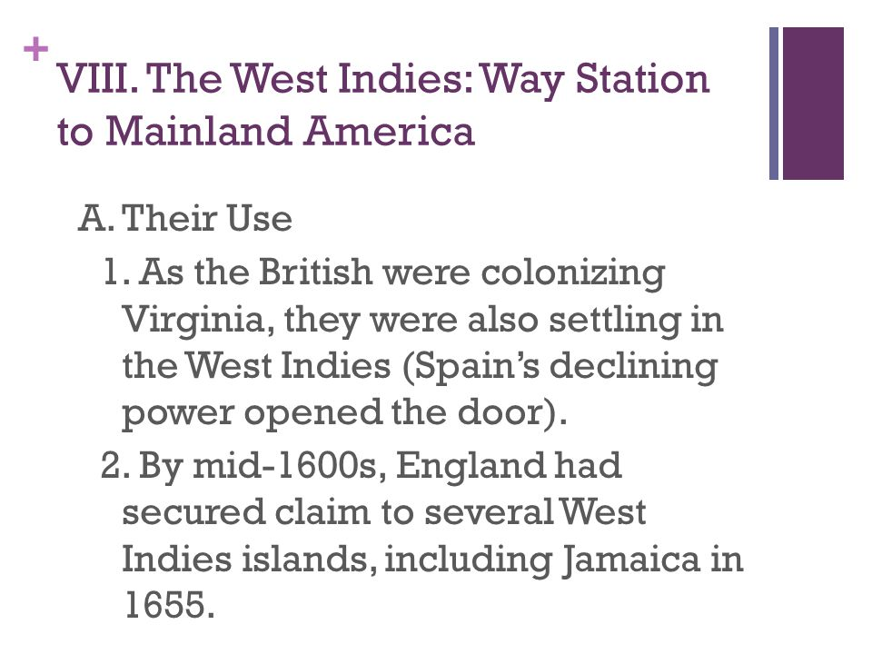VIII. The West Indies: Way Station to Mainland America