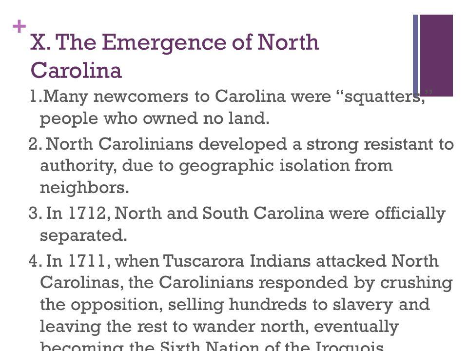 X. The Emergence of North Carolina