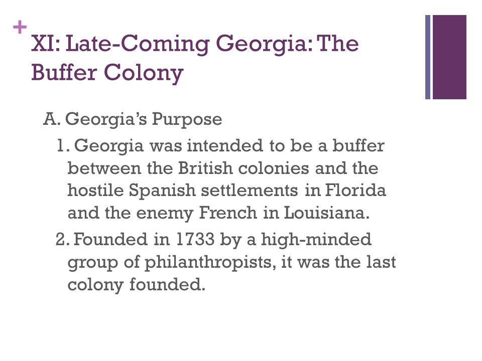 XI: Late-Coming Georgia: The Buffer Colony