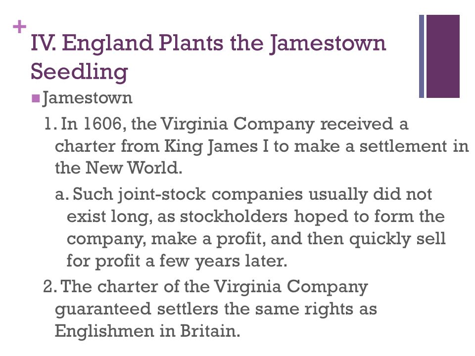 IV. England Plants the Jamestown Seedling