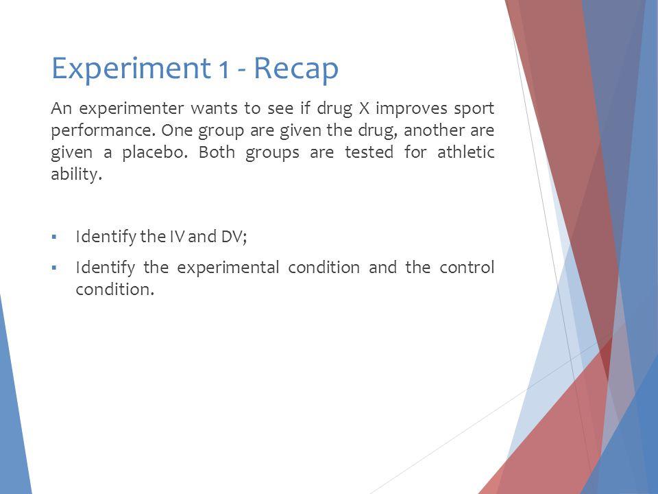 Experiment 1 - Recap