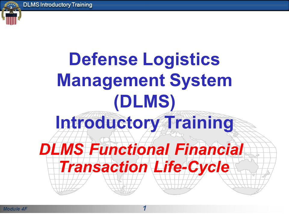 Defense Logistics Management System (DLMS) Introductory Training