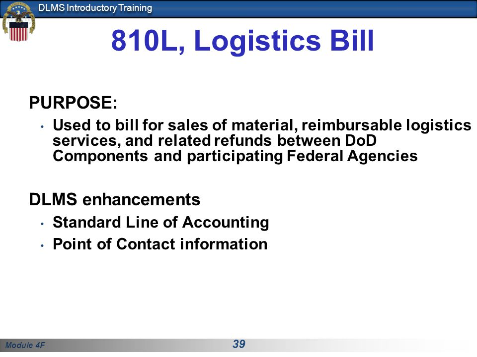 810L, Logistics Bill PURPOSE: DLMS enhancements