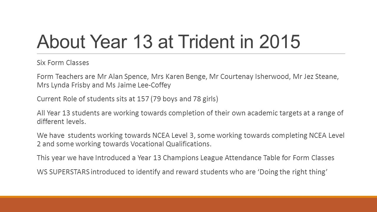 About Year 13 at Trident in 2015