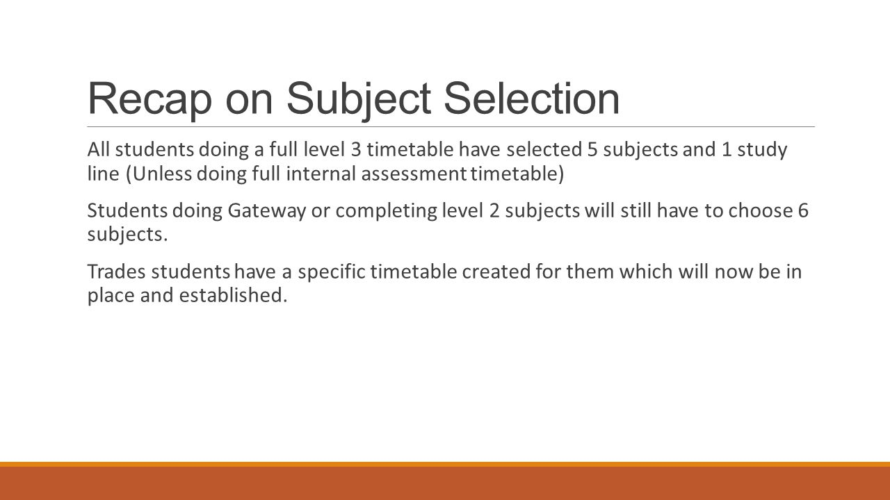 Recap on Subject Selection