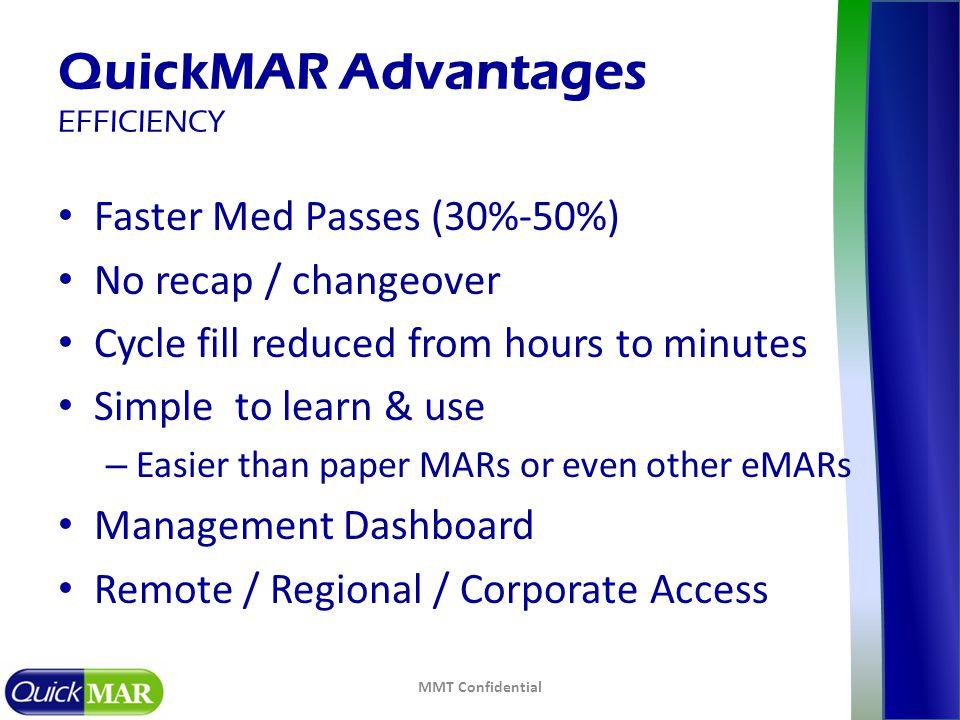 QuickMAR Advantages EFFICIENCY