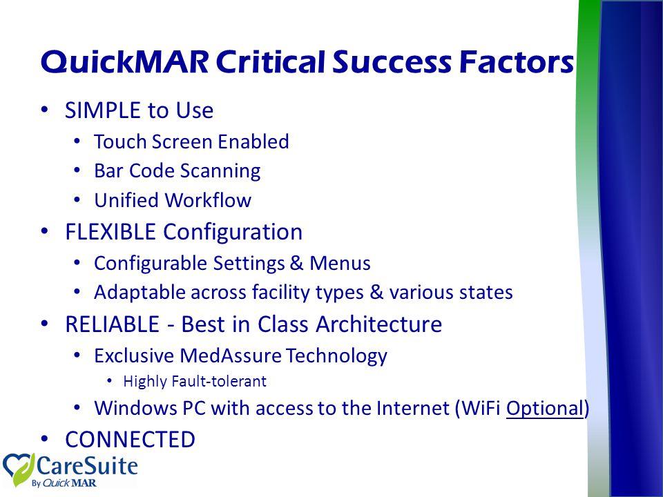 QuickMAR Critical Success Factors