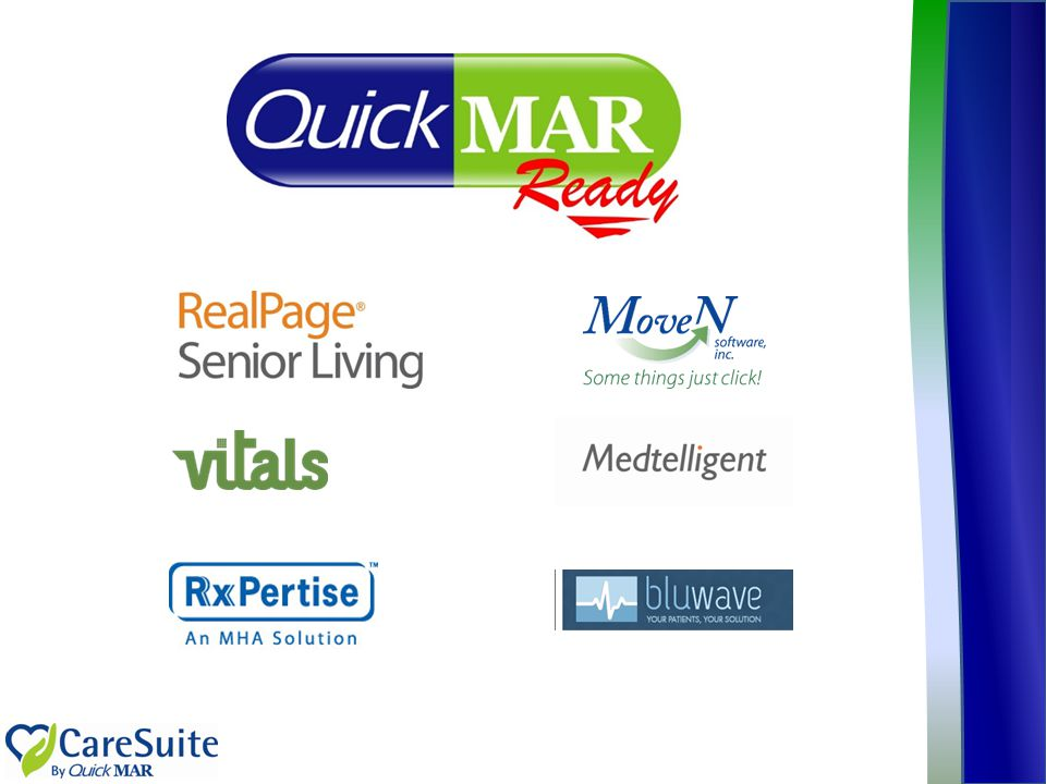 Beyond the pharmacy and into facilities, the QuickMAR-ready program represents a rapidly growing network of software vendors integrating with QuickMAR to enhance the value they already provide to long term care facilities, by working with QuickMAR, as the market leader.
