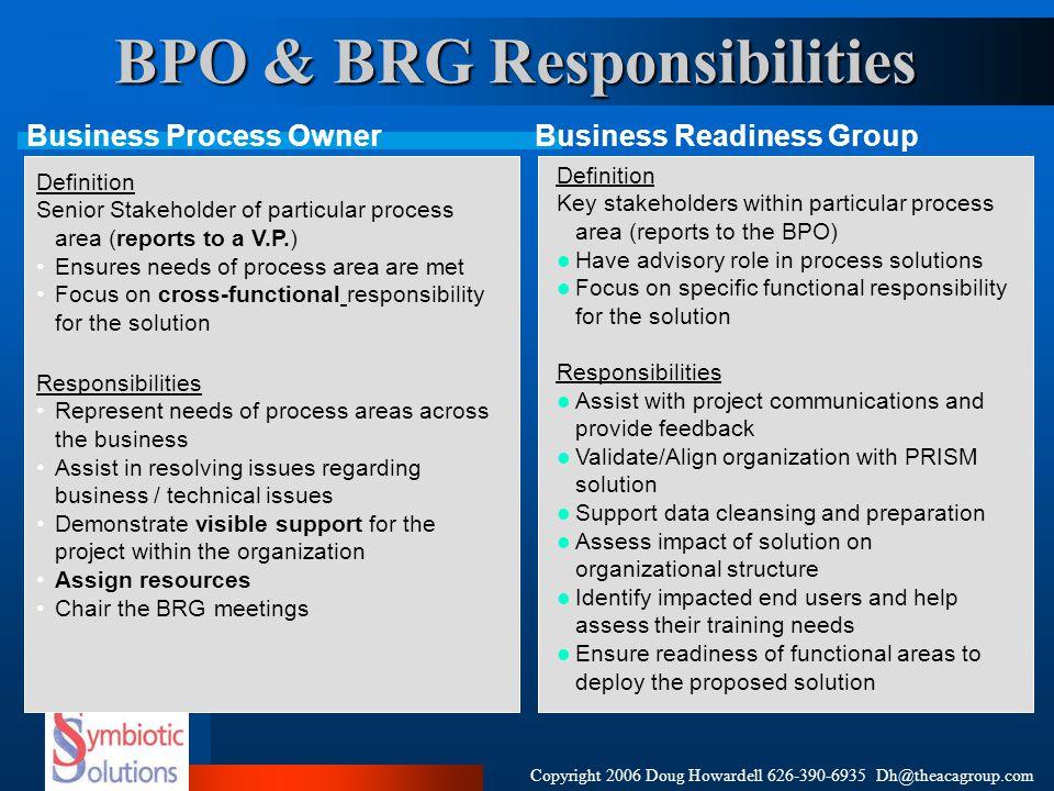 BPO & BRG Responsibilities