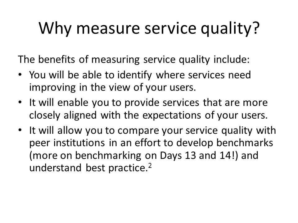 Why measure service quality