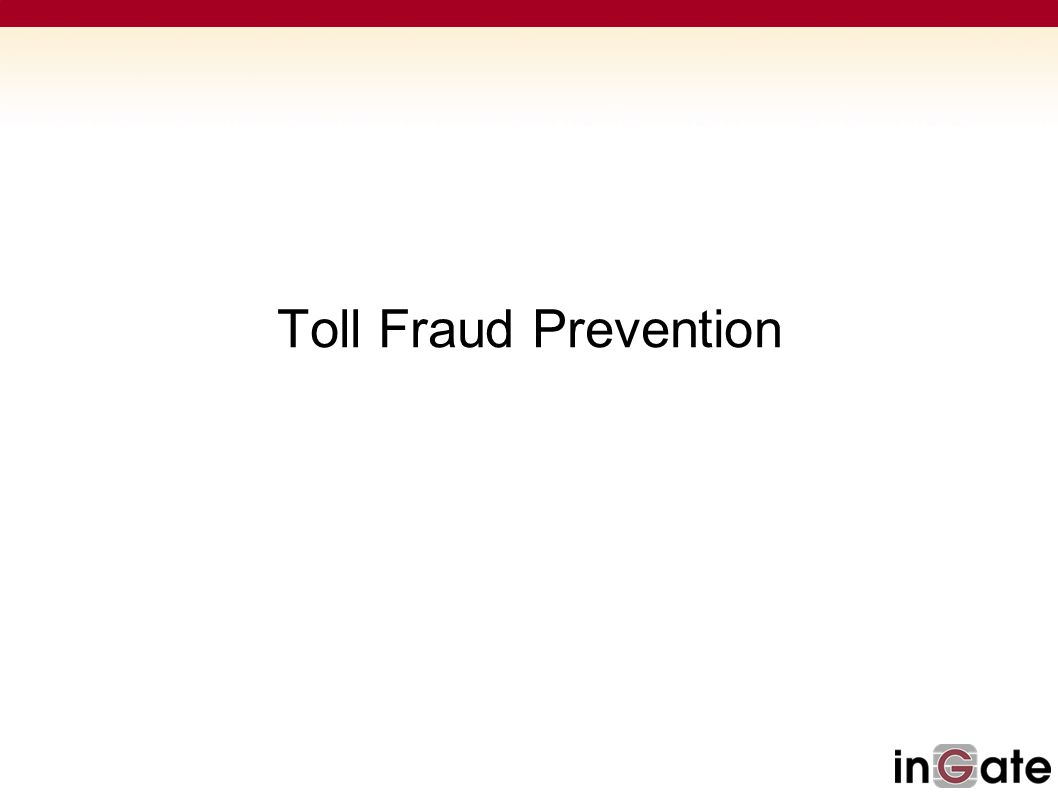 Toll Fraud Prevention