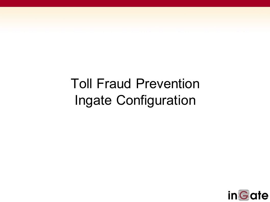 Toll Fraud Prevention Ingate Configuration