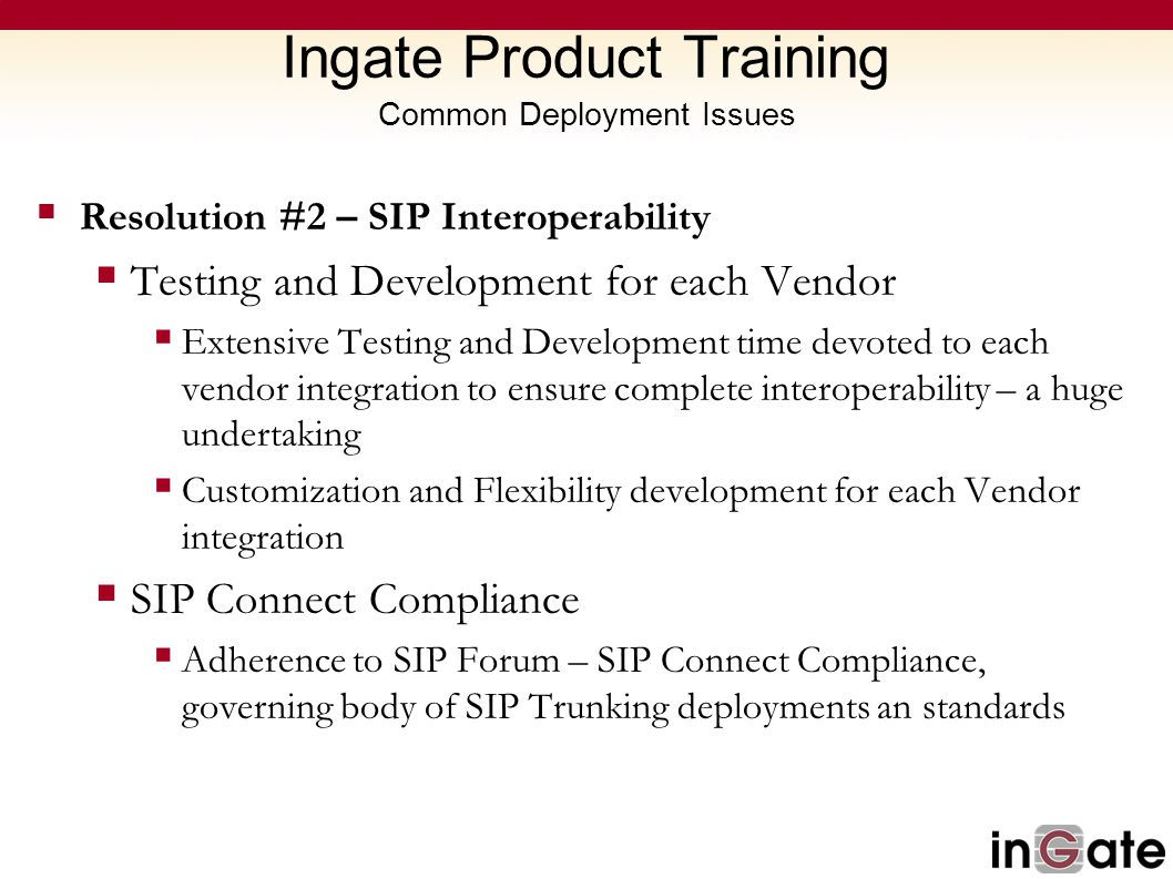 Ingate Product Training Common Deployment Issues