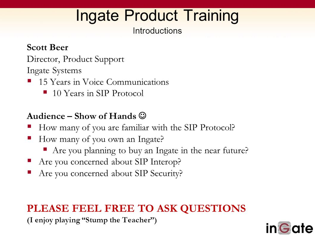 Ingate Product Training Introductions