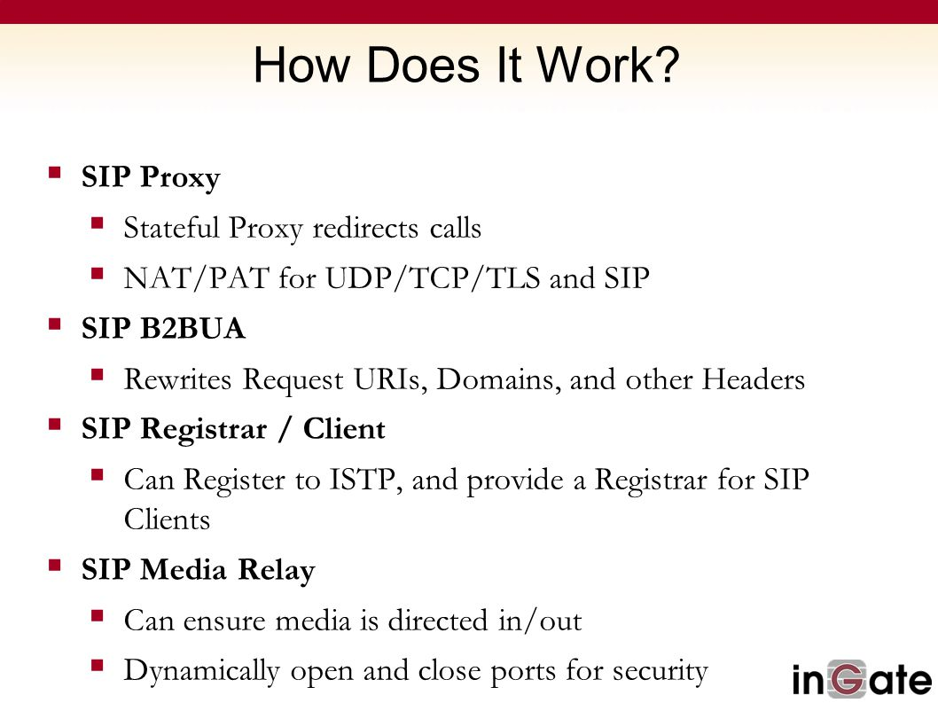 How Does It Work SIP Proxy Stateful Proxy redirects calls