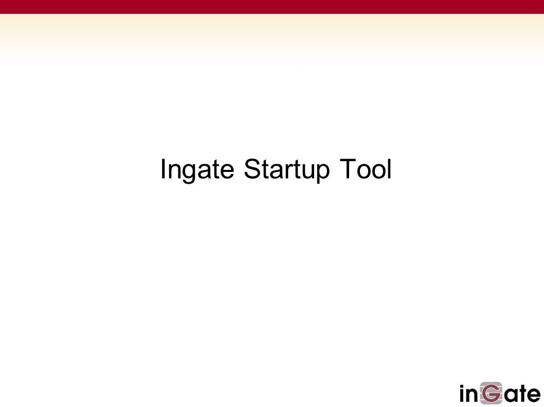 Ingate Startup Tool