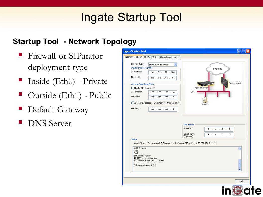 Ingate Startup Tool Firewall or SIParator deployment type