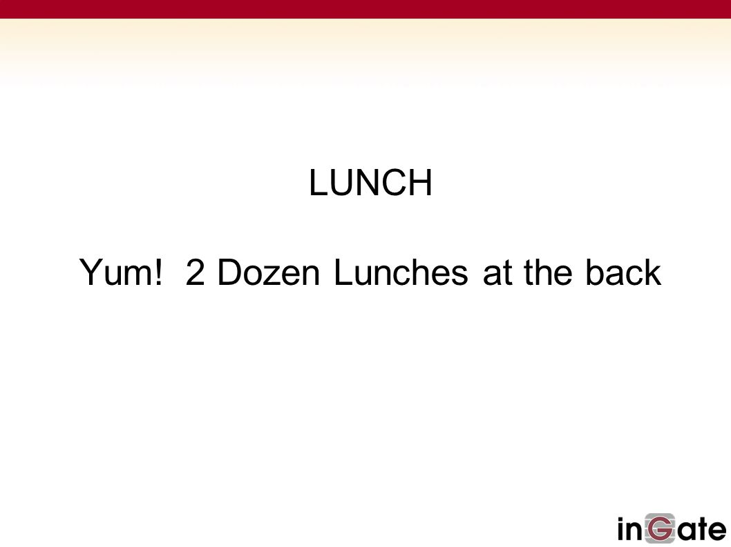 LUNCH Yum! 2 Dozen Lunches at the back