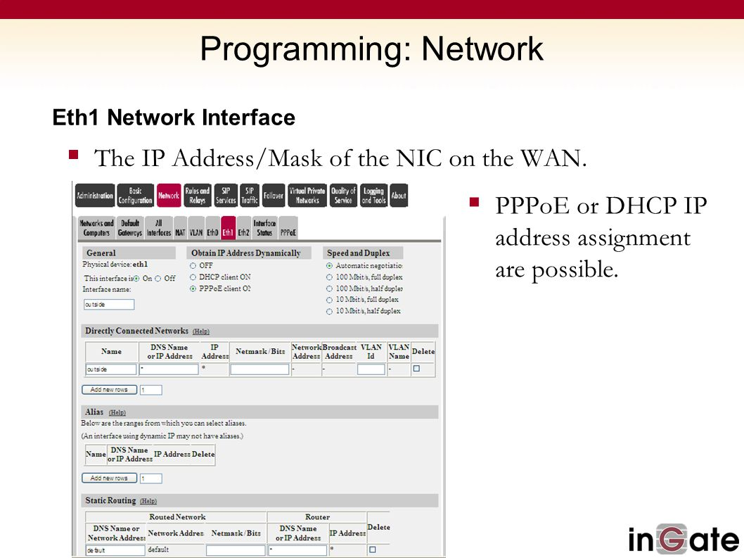 Programming: Network The IP Address/Mask of the NIC on the WAN.