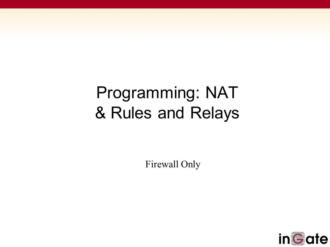 Programming: NAT & Rules and Relays