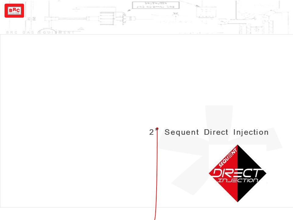 * 2* Sequent Direct Injection