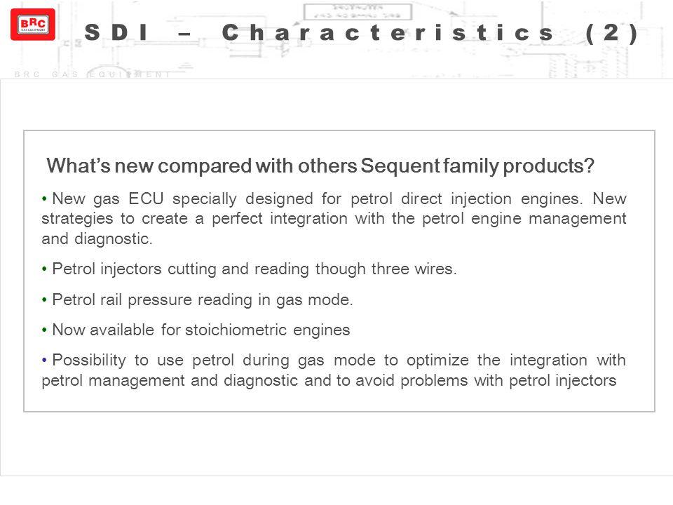 SDI – Characteristics (2)
