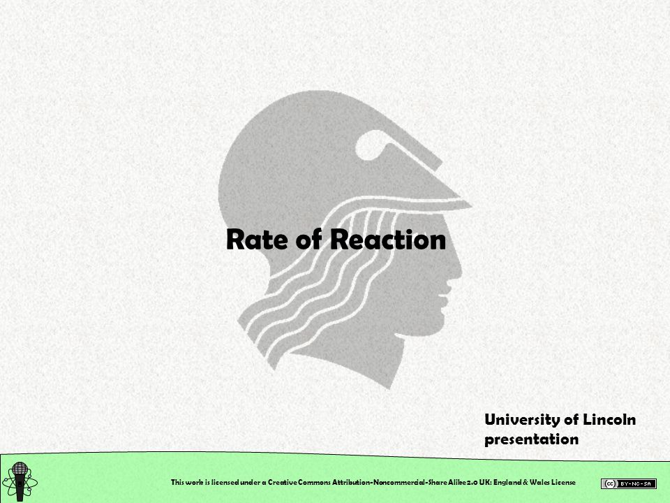 Rate of Reaction University of Lincoln presentation