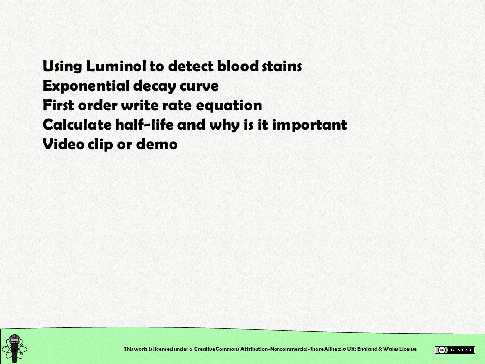 Using Luminol to detect blood stains Exponential decay curve