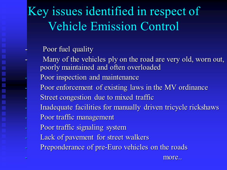 Key issues identified in respect of Vehicle Emission Control