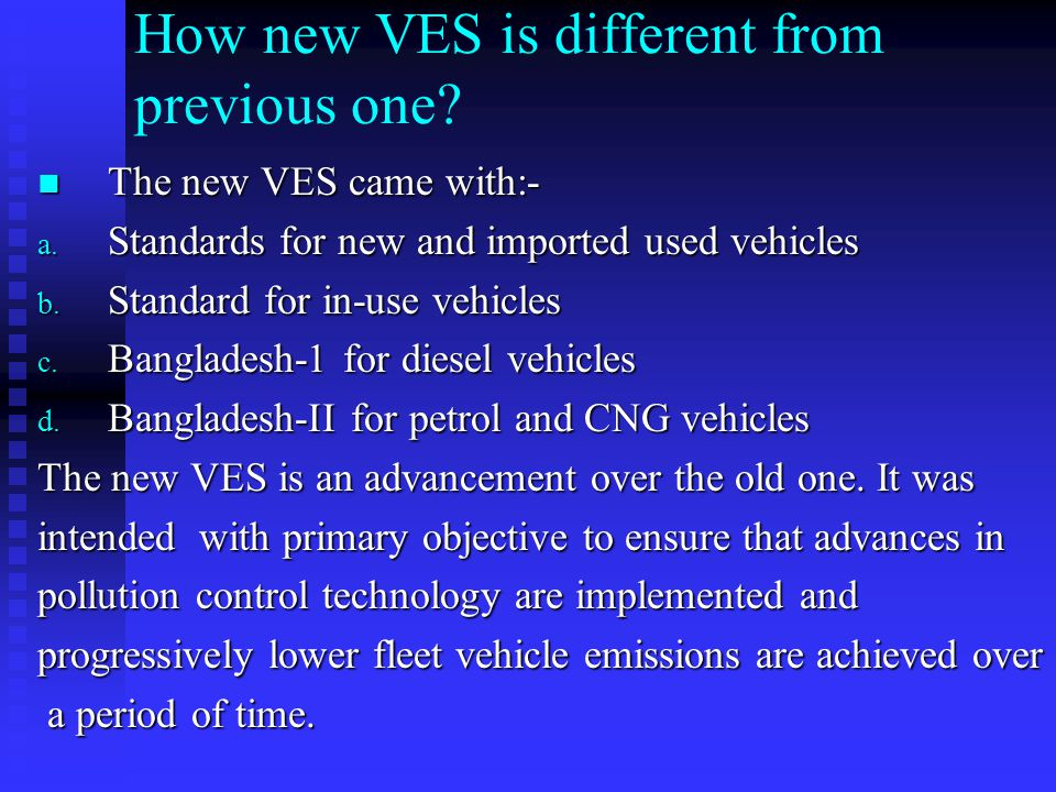 How new VES is different from previous one