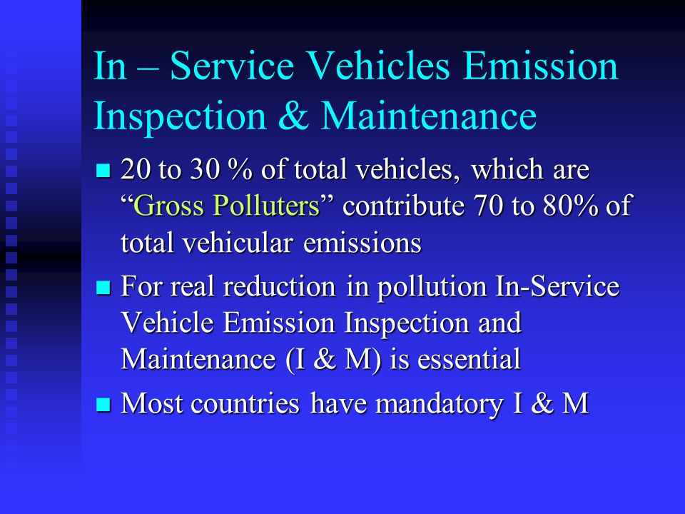 In – Service Vehicles Emission Inspection & Maintenance