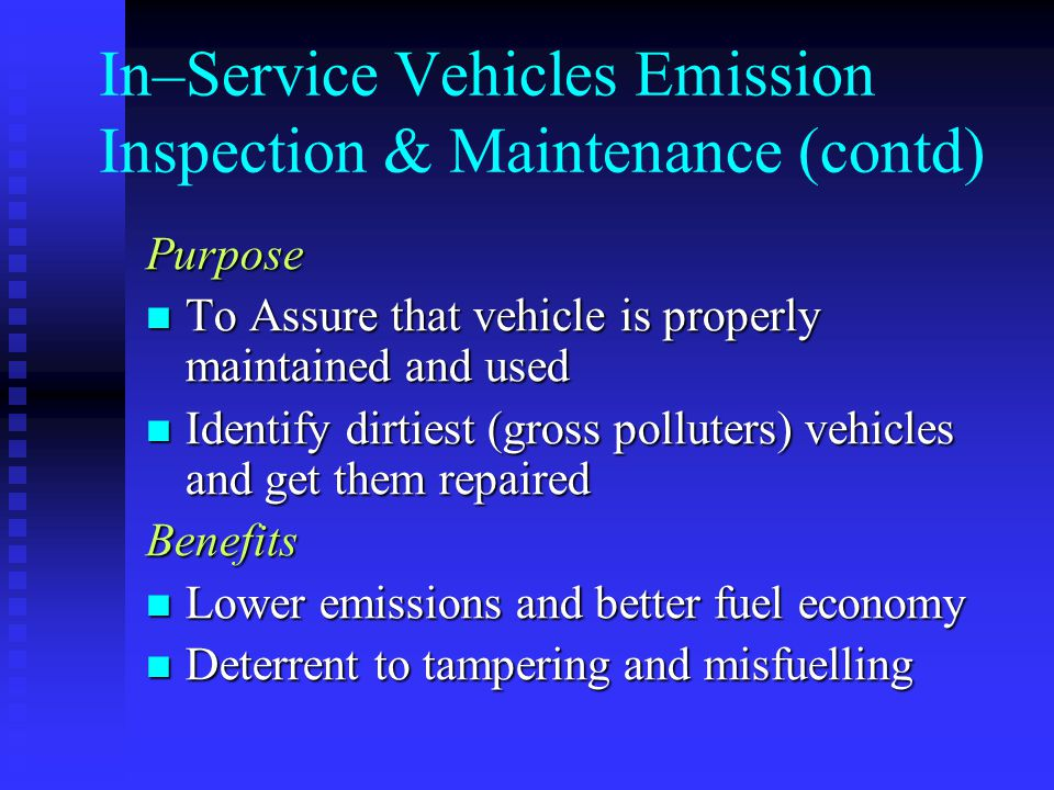 In–Service Vehicles Emission Inspection & Maintenance (contd)