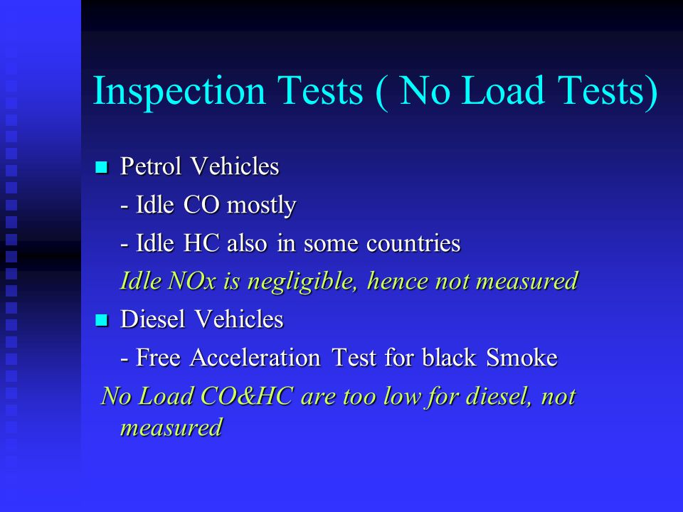 Inspection Tests ( No Load Tests)
