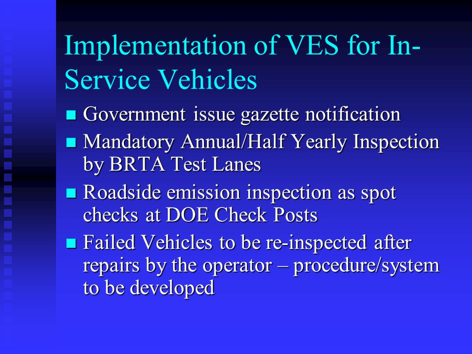 Implementation of VES for In-Service Vehicles