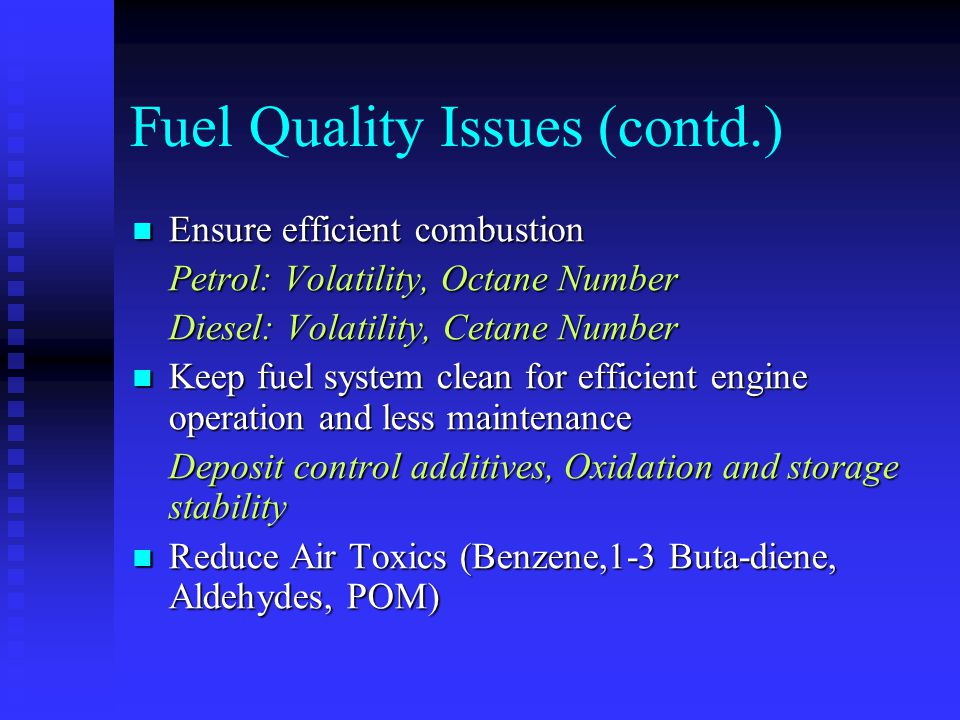 Fuel Quality Issues (contd.)