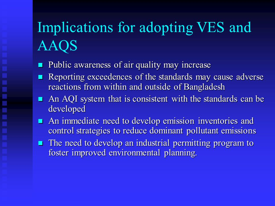 Implications for adopting VES and AAQS