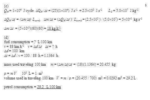 (c) QH = 1104 J/cycle QH /t = (25)(1104) J.s-1 = 2.5105 J.s-1 LC = 5.0107 J.kg-1.