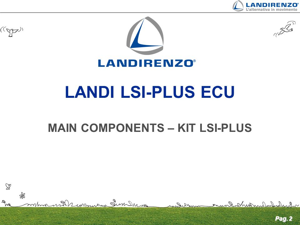 MAIN COMPONENTS – KIT LSI-PLUS
