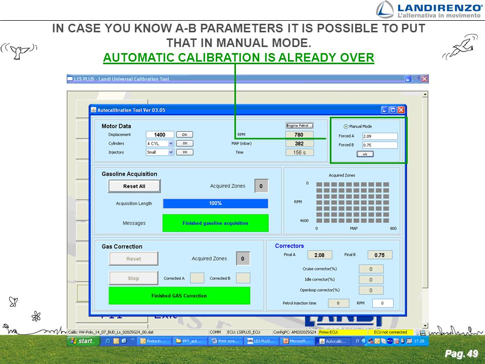 AUTOMATIC CALIBRATION IS ALREADY OVER