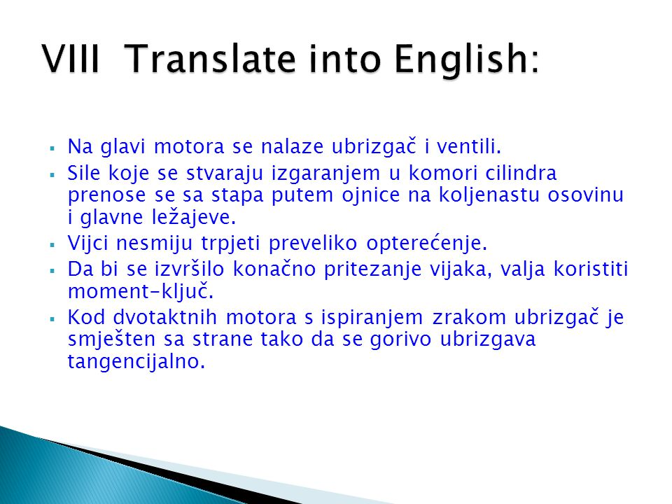 VIII Translate into English: