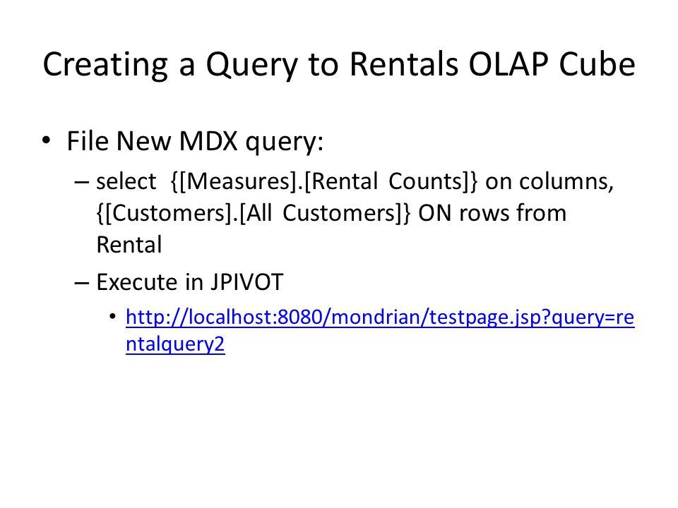 Creating a Query to Rentals OLAP Cube