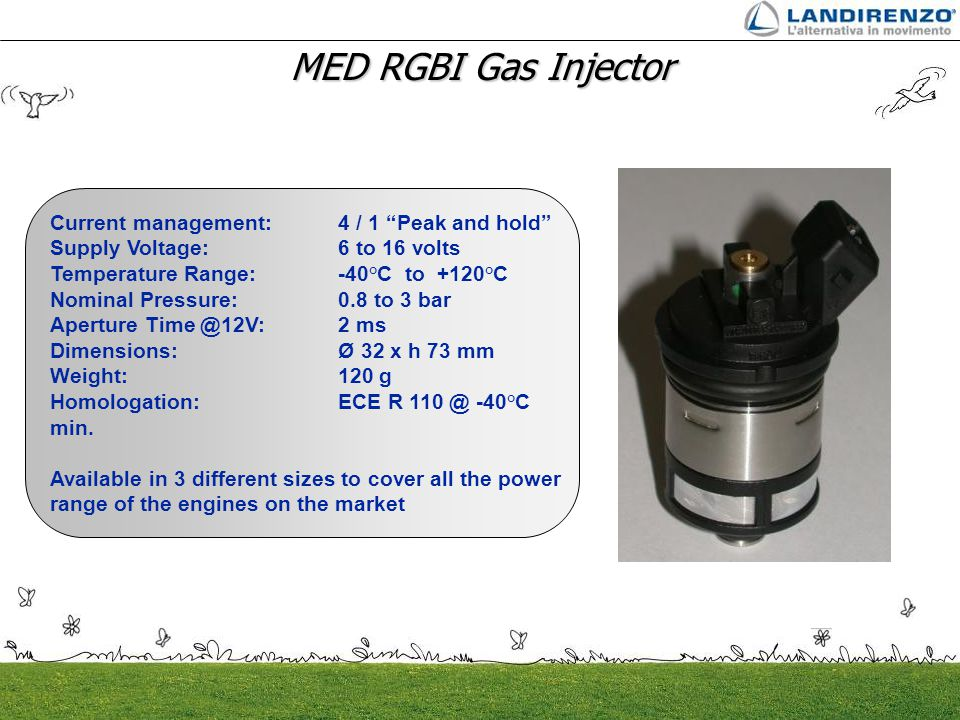 MED RGBI Gas Injector Current management: 4 / 1 Peak and hold