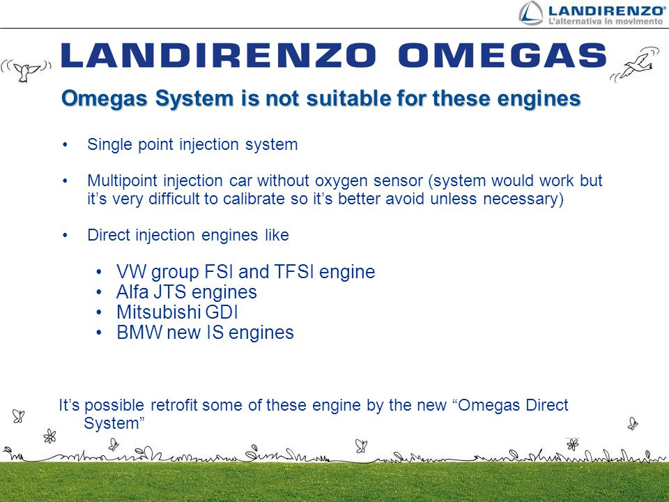 Omegas System is not suitable for these engines