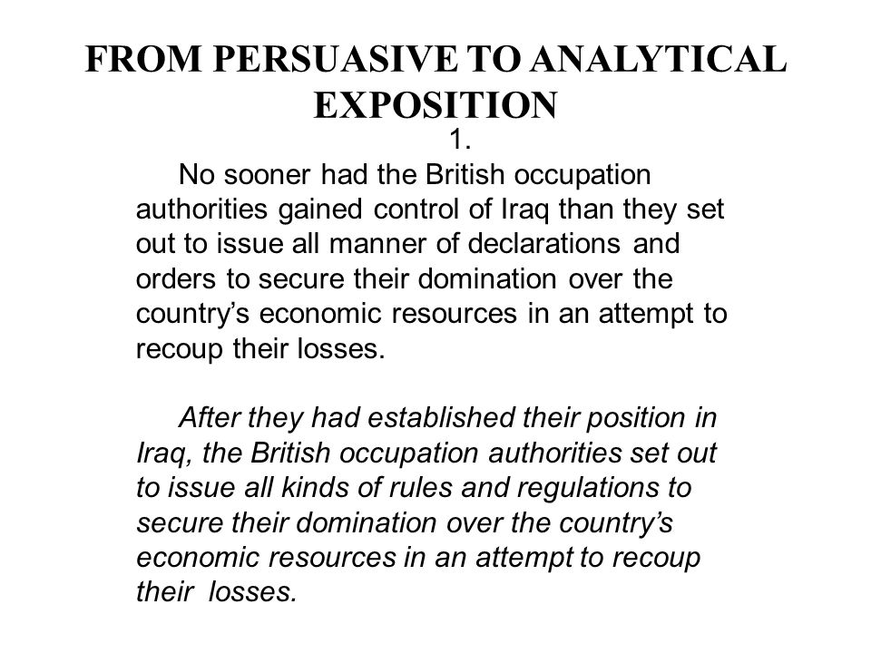 FROM PERSUASIVE TO ANALYTICAL EXPOSITION
