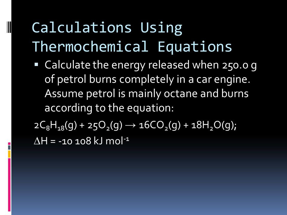 Calculations Using Thermochemical Equations